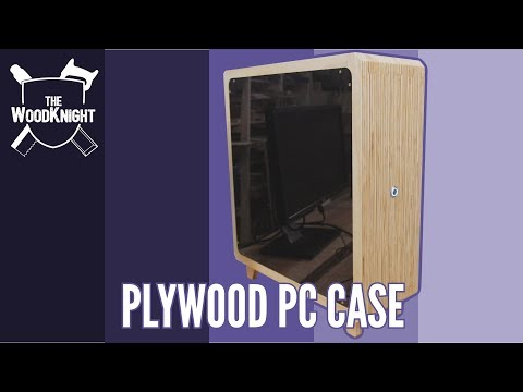Homemade Plywood PC Case (Part 2)