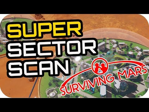 SURVIVING MARS: SUPER SPEED SECTOR SCANS! #5 Lets Play Surviving Mars Gameplay