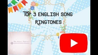 Download Top 3 English Song💥💥 Ringtones || Download songs written in description..