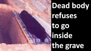 Dead body refuses to go inside the grave | Mohammad Al-Naqwi
