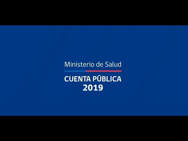Cuenta Pública Ministerio de Salud 2019