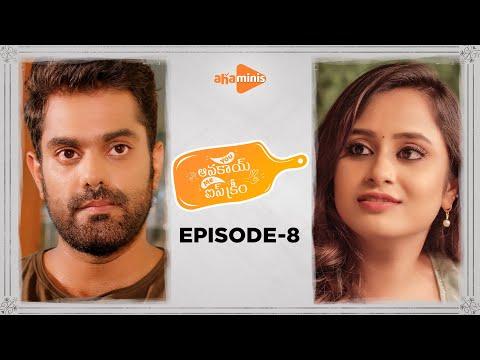 You Avakai Me Ice Cream | Episode - 8 | aha minis | @Sheetal Gauthaman  | Udbhav | Infinitum Media