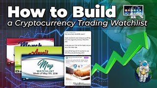 How to Build a Cryptocurrency Trading Watchlist