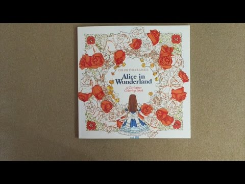 Color The Classics Alice In Wonderland A Curiouser Coloring Book Flip Through Youtube