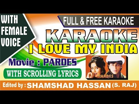 I Love My India Karaoke Song With lyrics - Free - Download🎤🇮🇳 - yeh duniya ek dulhan karaoke free