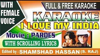 I Love My India Karaoke Song With lyrics - Free - Download🎤🇮🇳 - yeh duniya ek dulhan karaoke free