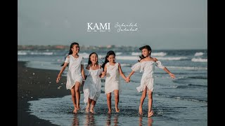 Sabarlah Sahabat by KAMI (Kania, Aila, Minowa, Ita)
