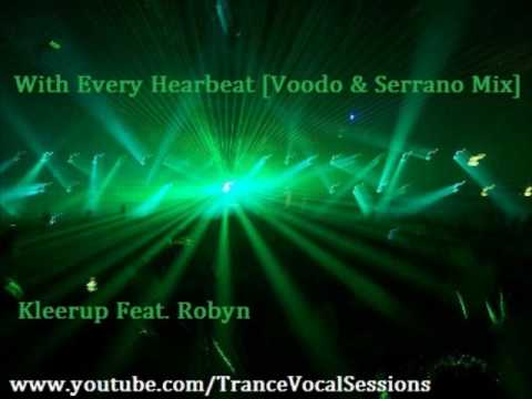 With Every Heartbeat [Voodo & Serrano Mix] - Kleerup Feat. Robyn