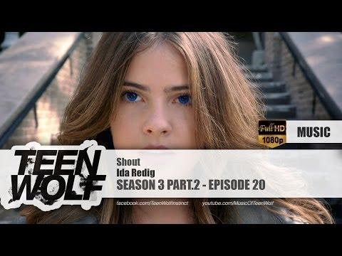 Ida Redig - Shout   Teen Wolf 3x20 Music [HD]