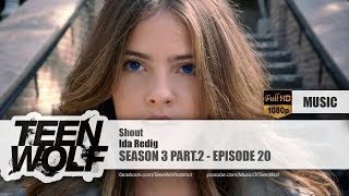 Ida Redig - Shout | Teen Wolf 3x20 Music [HD]