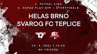 1. FUTSAL liga   Helas Brno - Svarog FC Teplice