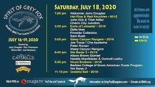 Grey Fox Bluegrass Festival: Spirit of Grey Fox 7/18/20