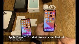 Apple iPhone 11 Pŗo einrichten und erster Eindruck