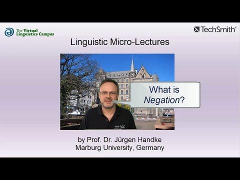 Linguistic Micro-Lectures: Negation (Logic)