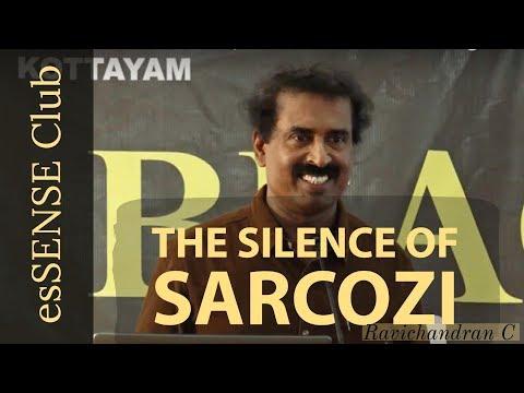 The Silence of Sarcozi   സര്ക്കോസിയുടെ മൗനം   by Ravichandran C