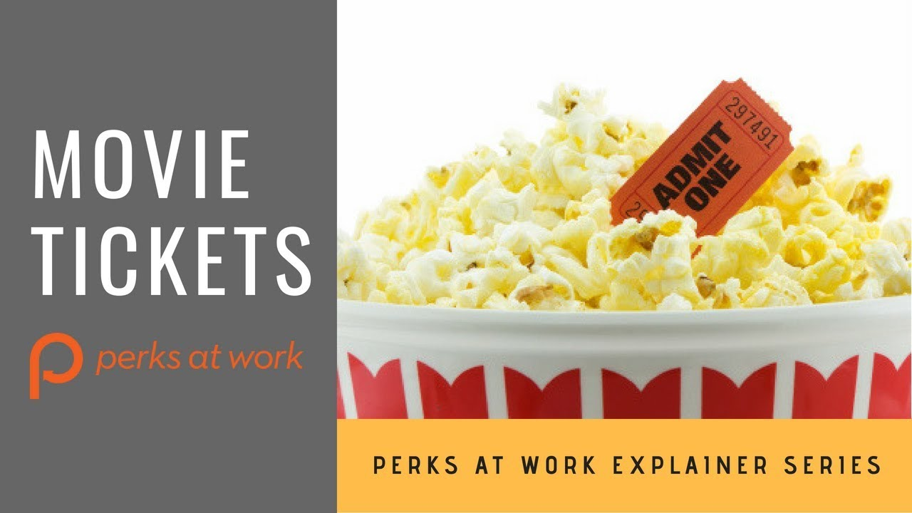 Perks At Work >> Perks At Work Explained Movie Tickets Youtube