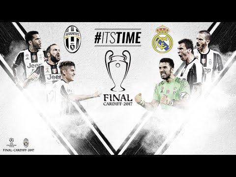 Juventus VS Real Madrid ► CARDIFF FINAL ● IT'S OUR TIME   2017 HD