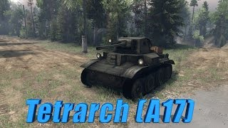 spintires обзор мода mk vii tetrarch a17 light tank 1 0