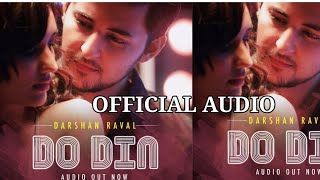 Do Din - Darshan Raval    Official Audio Latest New Hit Song 2018