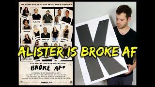 """Broke AF: Episode 4 """"Alister"""" (Full)"""
