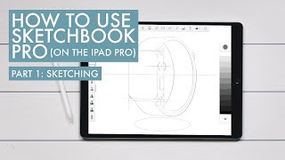 How to Use Sketchbook Pro (on the iPad Pro)