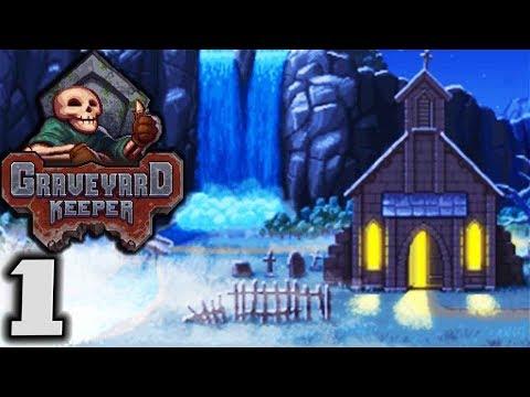 GRAVEYARD KEEPER - Medieval Cemetery Management! - Let's Play Graveyard Keeper Gameplay Part 1