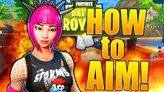 HOW TO AIM LIKE A PRO FORTNITE HOW TO AIM BETTER IN FORTNITE IMPROVE YOUR AIM! BEST FORTNITE TIPS!