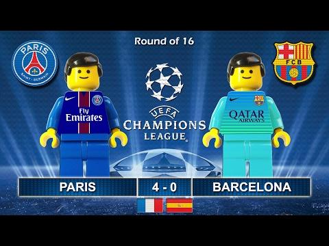 Paris Saint-Germain PSG Vs Barcelona 4-0 • Champions League 2017 (14/02/2017) Goal Lego Football