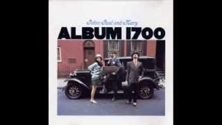 Peter, Paul & Mary_ Album 1700 (1967) full album