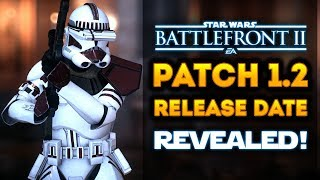 Star Wars Battlefront 2 - Patch 1.2 RELEASE DATE REVEALED! Jetpack Cargo, New Arcade Maps!