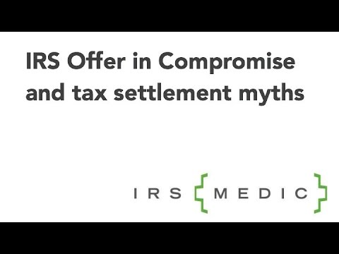 Six 2015 Irs Offer In Compromise Myths Youtube