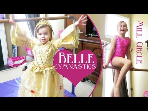 Princess Belle Loves Gymnastics and Sophia's Mill Circle!