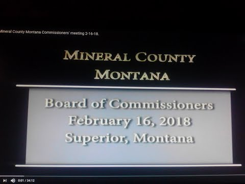 Mineral County Montana Commissioners' meeting 2-16-18.
