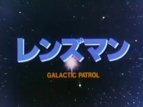 Galactic Patrol Lensman OP [English subtitles]