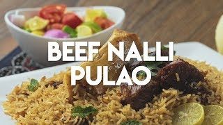 Beef Nalli Pulao | Best Pulao Recipe of 2018