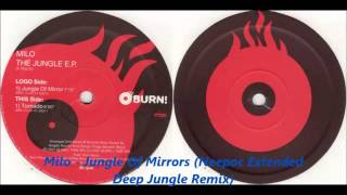 Milo - Jungle Of Mirror (Neepoc Extended Deep Jungle Remix)