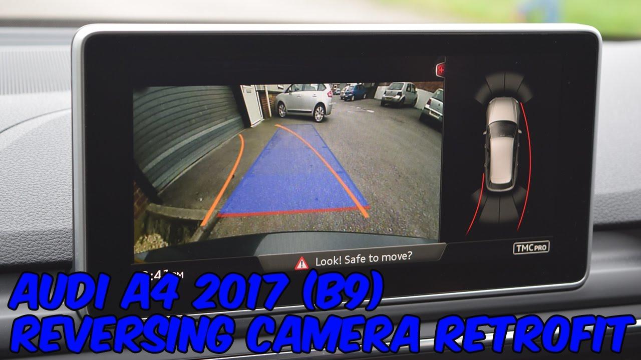 Audi A4 B9 2017 Reversing Camera Retrofit
