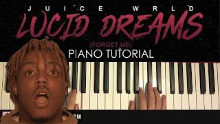 How To Play Juice Wrld - Lucid Dreams Piano Tutorial Lesson.mp3