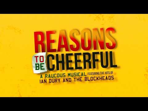 Reasons to be Cheerful - The Ultimate Ian Dury and The Blockheads musical trailer