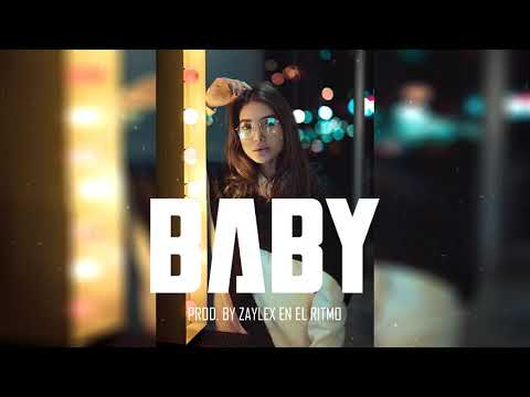 "Pista De Reggaeton 2020 ✘ Free Beat De Reggaeton 2020 – ""BABY"" (Prod. By Zaylex En El Ritmo)"