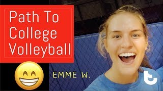 "'Chatting"" w/ Emme W.  - [a road to D1 College Volleyball]"