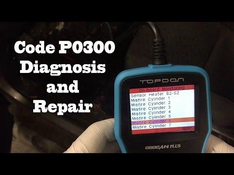 Code P0300 Diagnosis And Repair