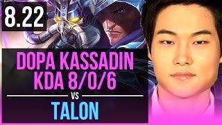 Download Video Dopa KASSADIN vs TALON (MID) | KDA 8/0/6, Legendary | Korea Challenger | v8.22 MP3 3GP MP4