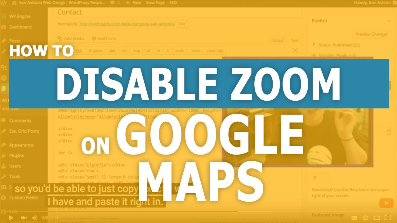 Disable Zoom On Google Maps Wordpress Youtube