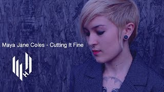 Maya Jane Coles - Cutting It Fine (Official Video)