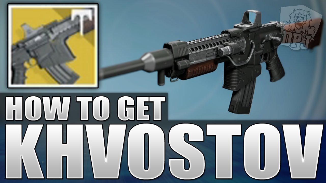 Destiny: Get The KHVOSTOV 7G-0X Exotic - Schematics / Weapon ...