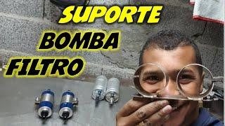 FIZEMOS SUPORTE PARA FILTRO E BOMBA DE COMBUSTÍVEL