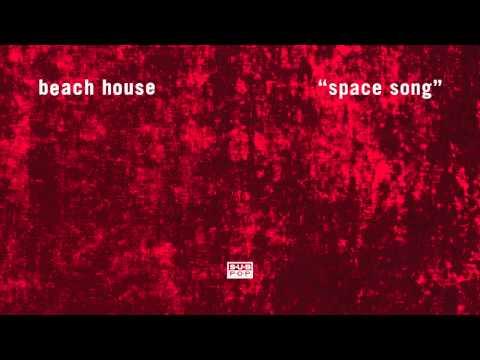 Beach House - Space Song