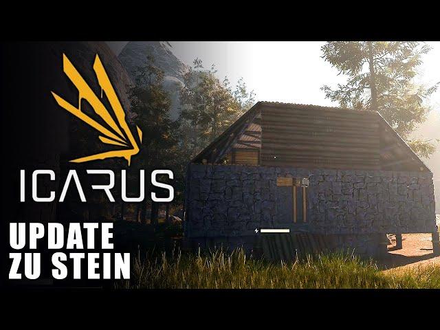 Icarus 🌿 Update zu Stein #08 [Lets Play | Gameplay Deutsch]