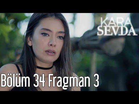 Kara Sevda 34. Bölüm 3. Fragman